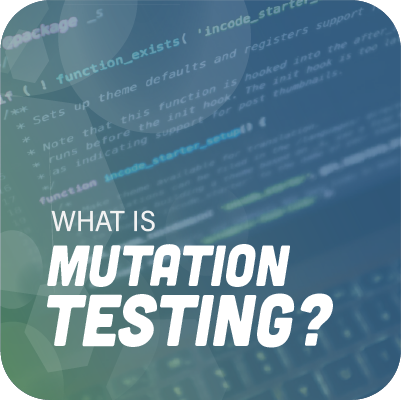 what is mutation testing