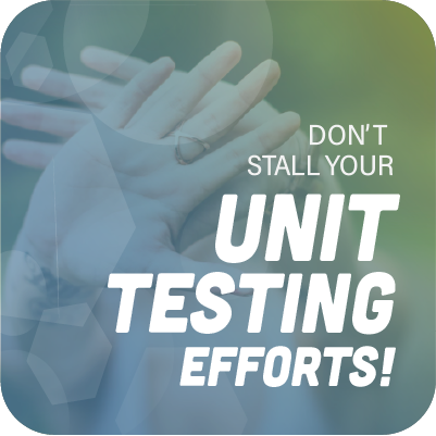 Don_t_stall_your_unit_testing_efforts