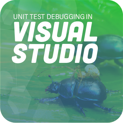 NCrunch Blog | How Do You Debug a Unit Test in Visual Studio?